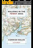 Walking in the Fowey Area (Cornish Walks Book 2)