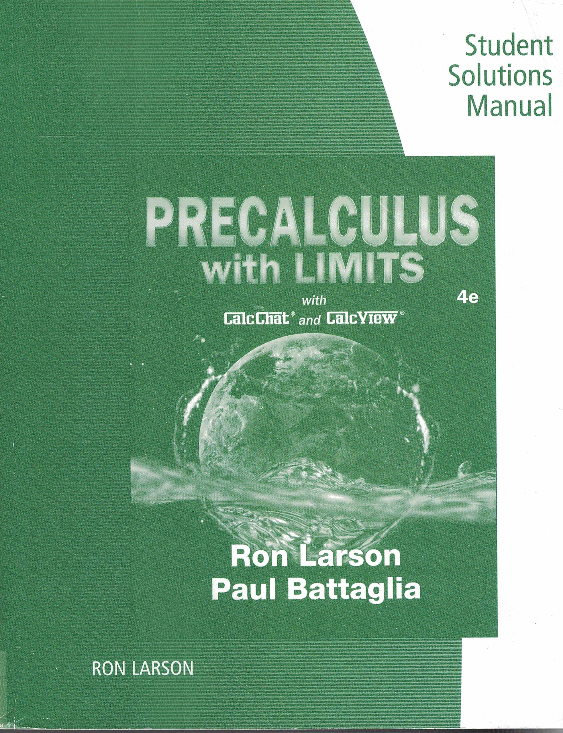 Precalculus with Limits, Student Solutions Manual, 4th edition: Ron Larson,  Paul Battaglia: 9781337279857: Amazon.com: Books