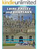 LOIRE VALLEY and CHÂTEAUX - A BICYCLE YOUR FRANCE GUIDEBOOK