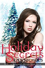 Holiday Secrets: A Secret Societies Collection Short Story Kindle Edition
