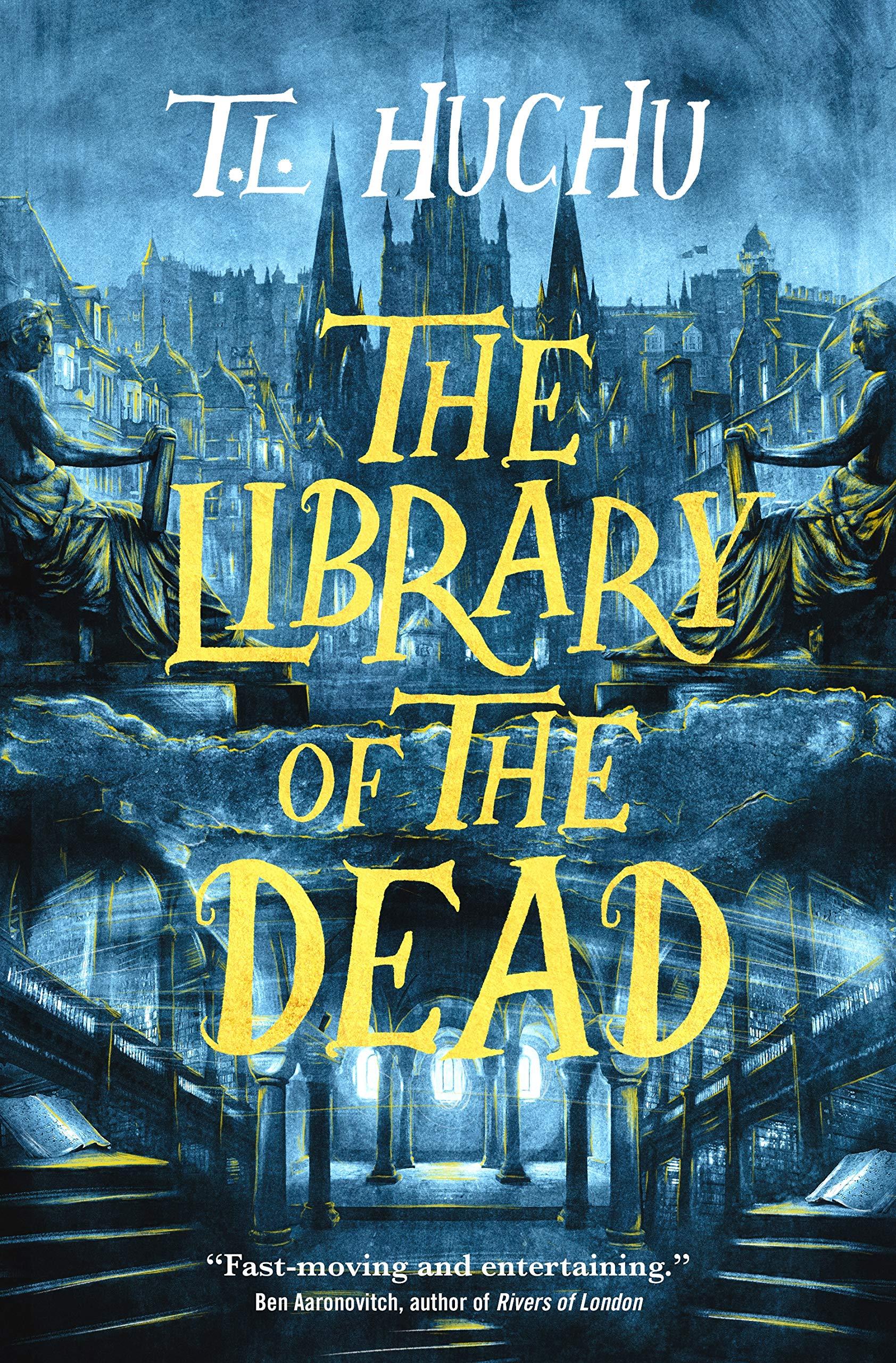 Amazon.com: The Library of the Dead (Edinburgh Nights, 1) (9781250767769):  Huchu, T. L.: Books