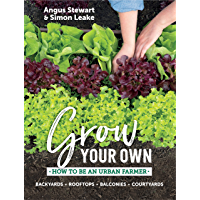 Grow Your Own: How to be an urban farmer