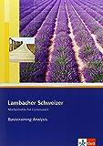 Lambacher Schweizer Basistraining Themenband Analysis: Arbeitsheft plus Lösungen für die Sekundarstufe II