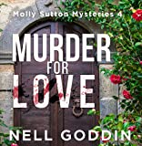 Murder for Love: Molly Sutton Mysteries, Book 4