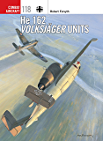 He 162 Volksjäger Units (Combat Aircraft)