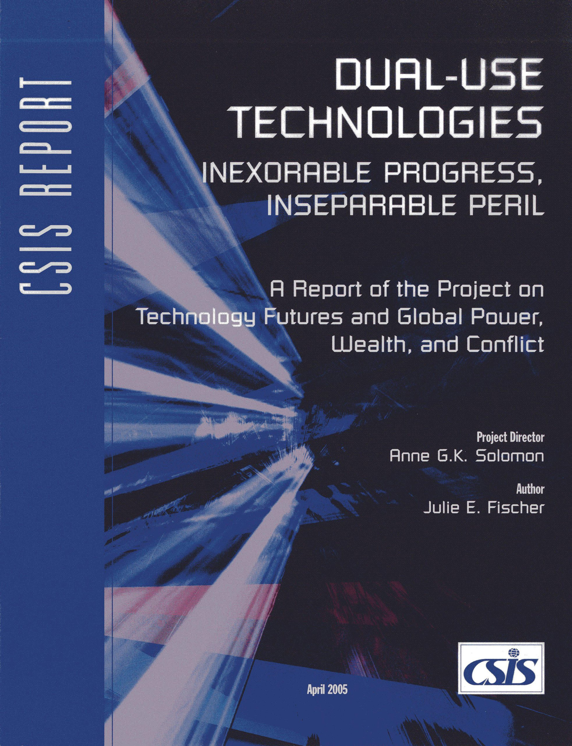 Dual-Use Technologies: Inexorable Progress, Inseparable Peril (CSIS Reports) ebook