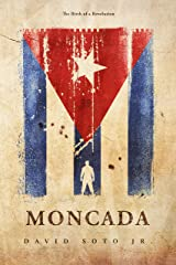Moncada: The Birth of a Revolution (Pierre Bernal de los Campos Book 3) Kindle Edition