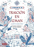 La Rebelión del Sol. Traición en Izman (Otros títulos La Isla del Tiempo)