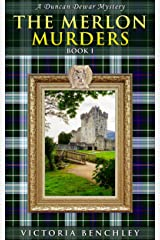 The Merlon Murders: A Duncan Dewar Mystery Book 1 (Duncan Dewar Mysteries) Kindle Edition