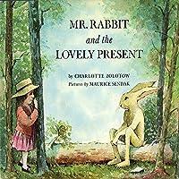 Mr. Rabbitt and the Lovely Present