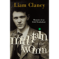 The Mountain of the Women: Memoirs of an Irish Troubadour book cover