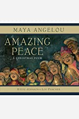 Amazing Peace: A Christmas Poem Kindle Edition