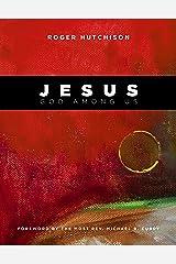 Jesus: God Among Us Hardcover