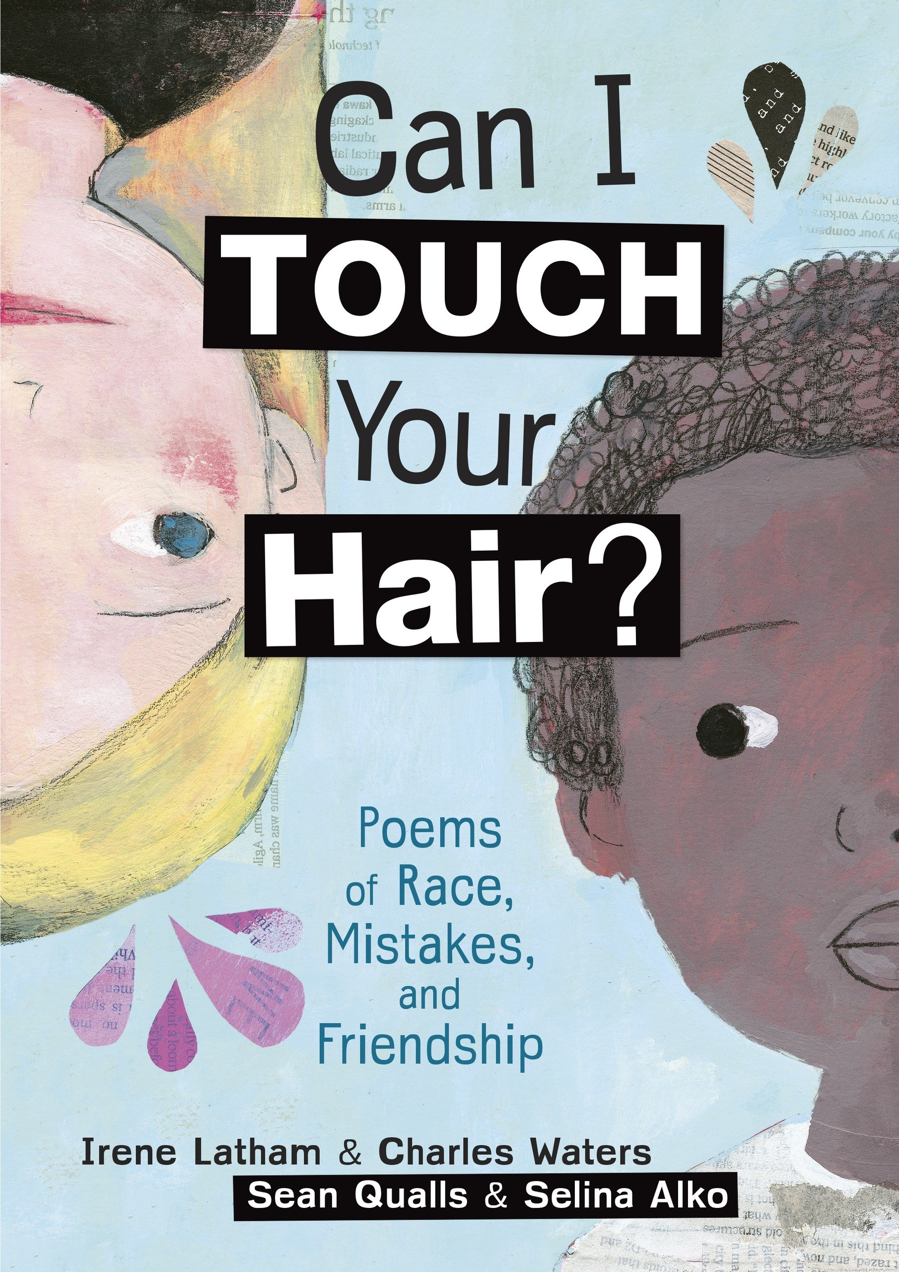 Read Online Can I Touch Your Hair?: Poems of Race, Mistakes, and Friendship PDF