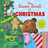 The Sweet Smell of Christmas (Scented Storybook)