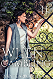 When Gambling (Love and Warfare Series Book 2)
