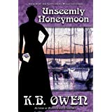 Unseemly Honeymoon: A women's college historical murder mystery (The Concordia Wells Mysteries Book 6)