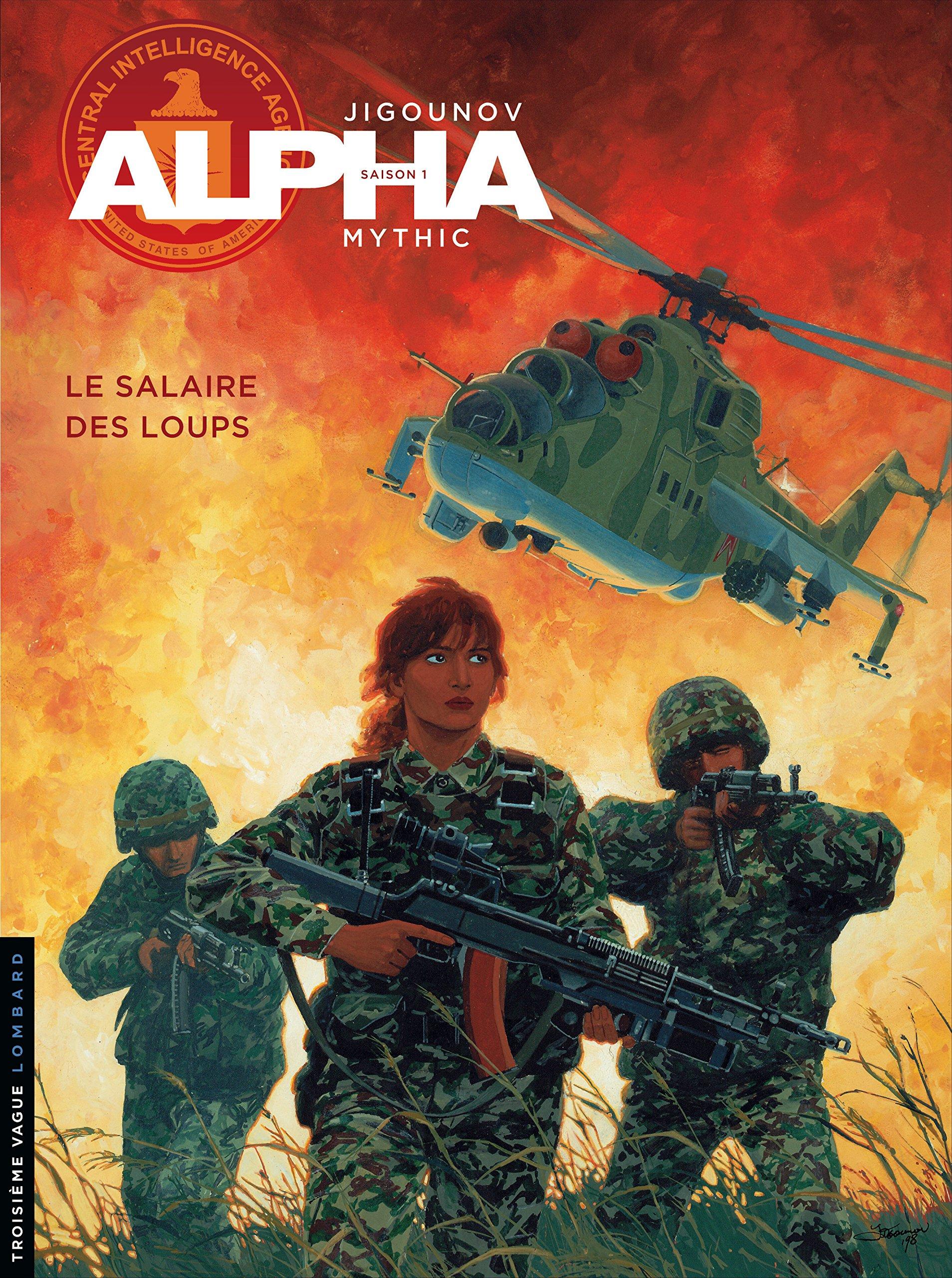 Alpha, tome 3 : Le salaire des loups Album – 3 mars 1999 Youri Jigounov Mythic Le Lombard 2803614308