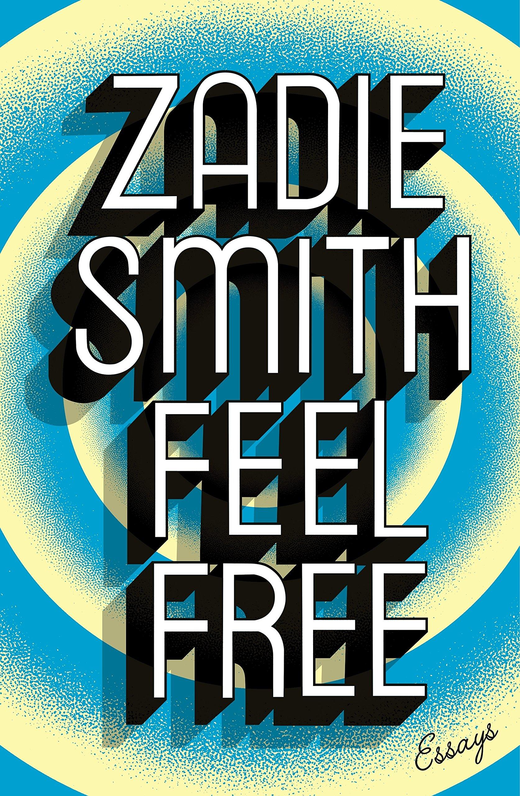 Feel free essays amazon co uk zadie smith 9780241146897 books
