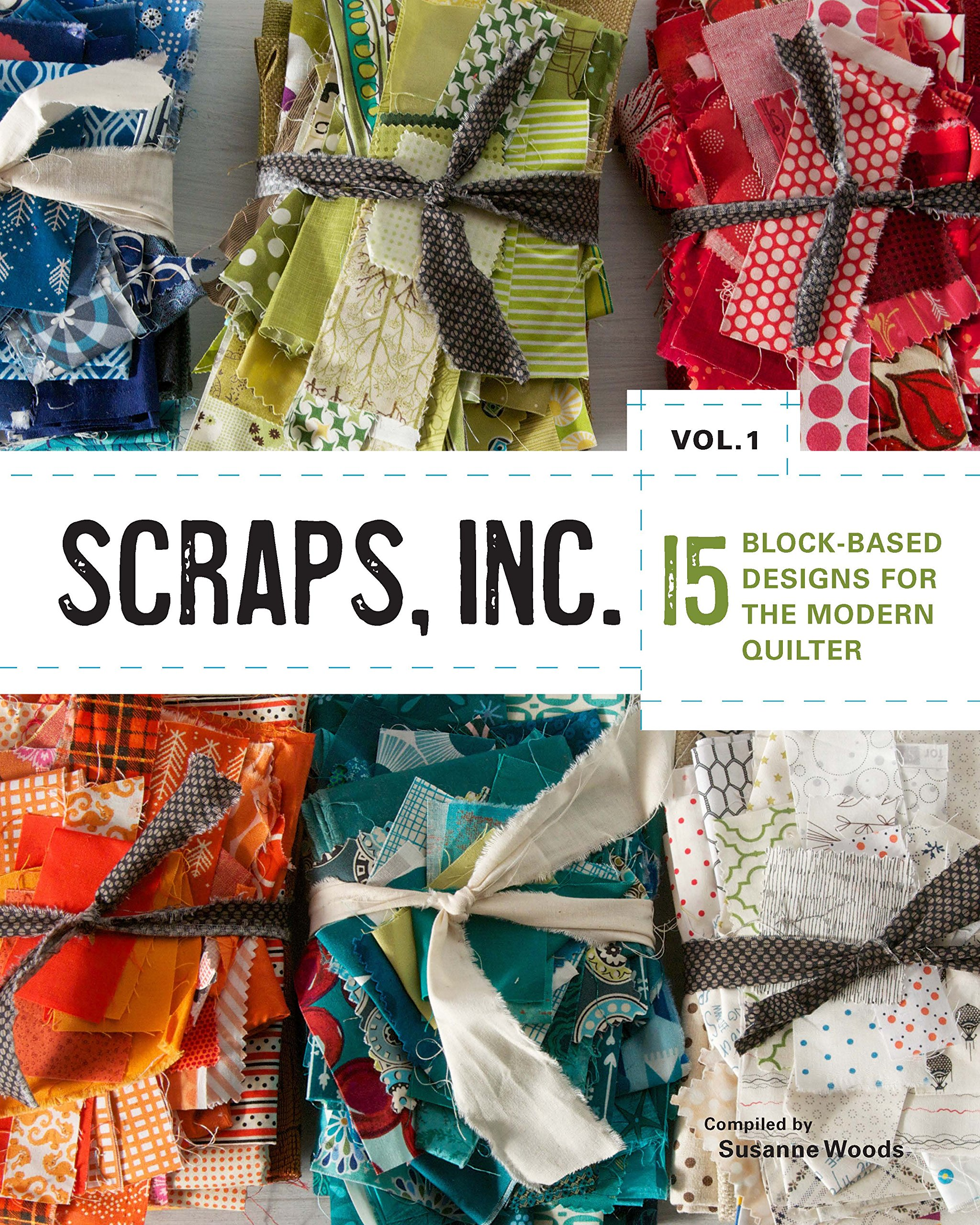 Download Scraps, Inc. Vol. 1: 15 Block-Based Designs for the Modern Quilter PDF