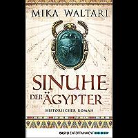Sinuhe der Ägypter: Historischer Roman (German Edition)