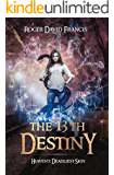 The 13th Destiny: Heaven's Deadliest Sign