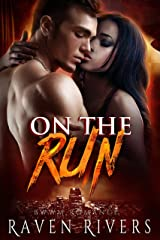 On the Run (A BWWM Billionaire Romance) Kindle Edition