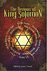 The Demons of King Solomon Kindle Edition