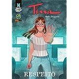 Graphic Msp - Tina - Respeito