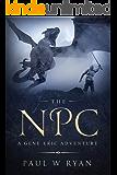 The NPC: A Gene Eric Adventure