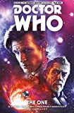 Doctor Who: The Eleventh Doctor Volume 5 - The One (Doctor Who New Adventures)