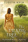 The Talking Tree (The Hartwell Women Book 1) (English Edition)