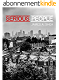 Serious People (English Edition)