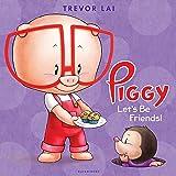 Piggy: Let's Be Friends!