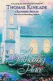 Gathering Place: A Cape Light Novel: 3