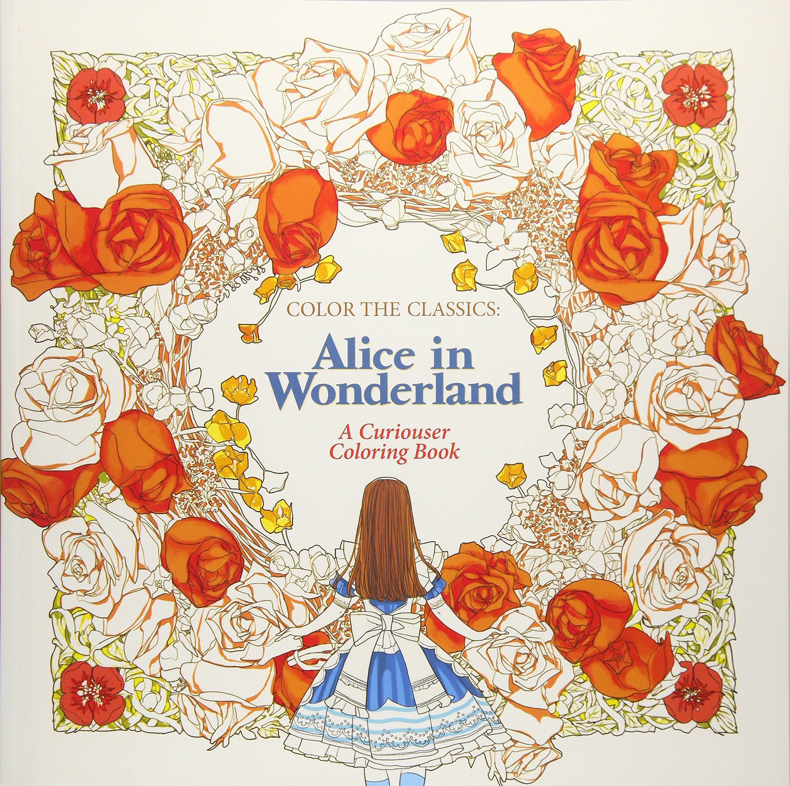 Amazon Color The Classics Alice In Wonderland A Curiouser Coloring Book 9781626923928 Jae Eun Lee Books