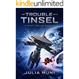 The Trouble with Tinsel: A Space Janitor Christmas Novella