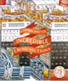 Stephen Biesty's Incredible Cross-Sections (Stephen Biesty Cross Sections)