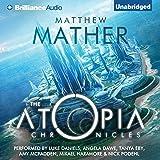 The Atopia Chronicles, Book 1