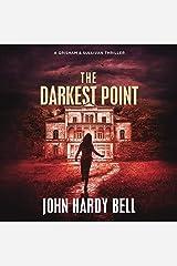 The Darkest Point: Grisham/Sullivan, Book 3 Audible Audiobook