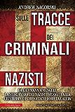 Sulle tracce dei criminali nazisti