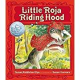 Little Roja Riding Hood (Ala Notable Children's Books. Younger Readers (Awards))