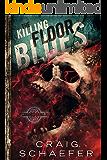 The Killing Floor Blues (Daniel Faust Book 5)