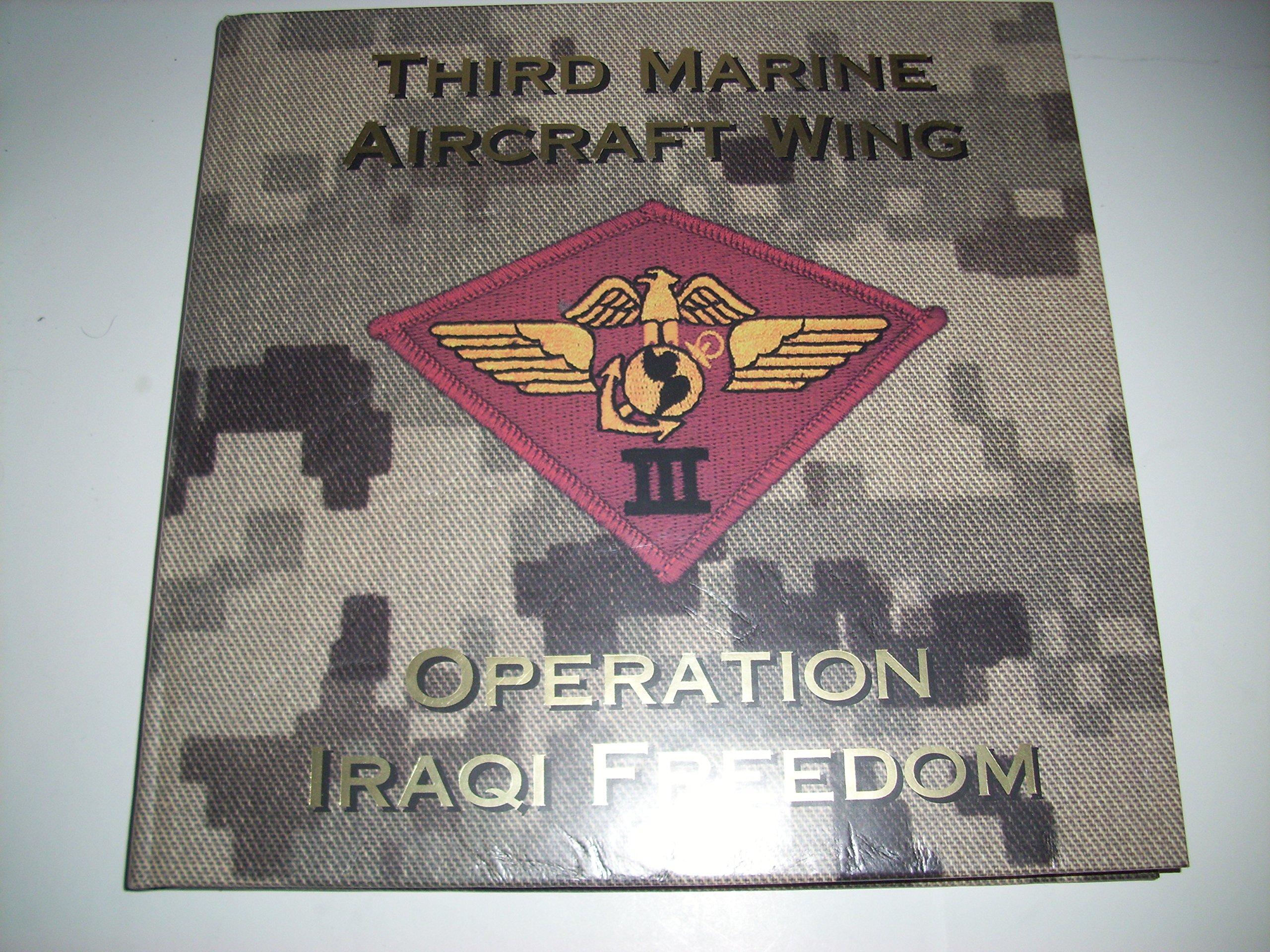 Read Online Third Marine Aircraft Wing (Operation Iraqi Freedom) pdf epub