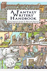 A Fantasy Writers' Handbook - A Complete Guide To Writing Fantasy Kindle Edition