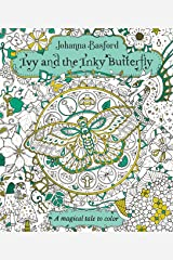 Ivy and the Inky Butterfly: A Magical Tale to Color Paperback