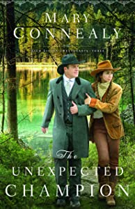 The Unexpected Champion (High Sierra Sweethearts Book #3)