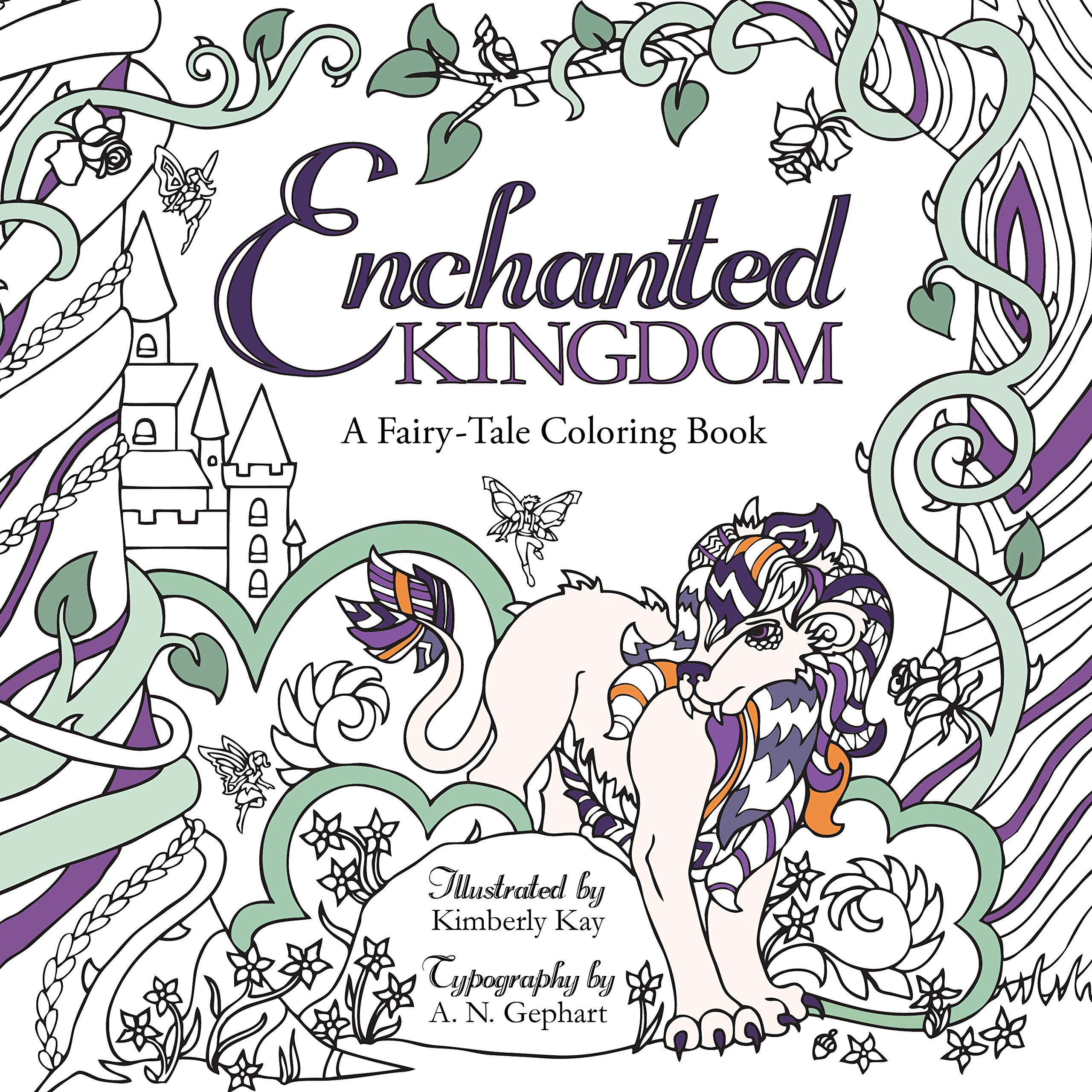 Amazon Com Enchanted Kingdom A Fairy Tale Coloring Book