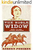 The Noble Widow: A Lodero Western Adventure (The Lodero Westerns Book 1)