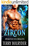 Zircon (Awakened Sea Dragons Book 1)